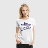 Women Premium T-Shirt One Off - Trust Me Texas Car Salesman