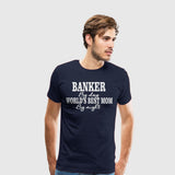 Men's Premium T-Shirt Banking-Banker by Day