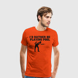 Men's Premium T-Shirt Rather Play Pool
