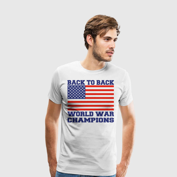 Men's Premium T-Shirt Back To Back World War Champions