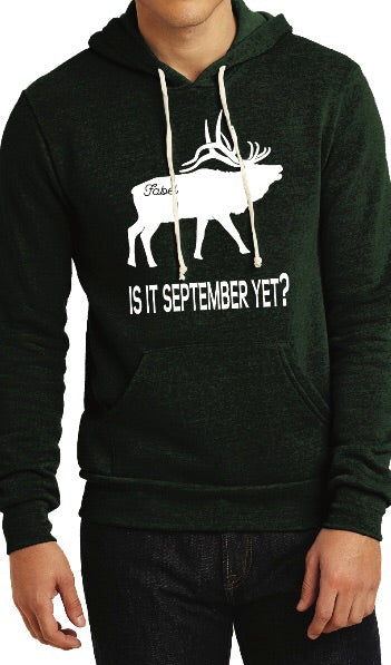 """IS IT SEPTEMBER YET?"" UNISEX Hoodie"