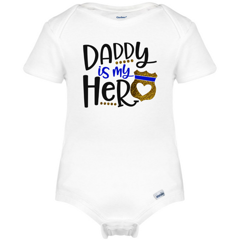 Police Daddy is My Hero Baby Onesie®, Father's Day Baby Clothes