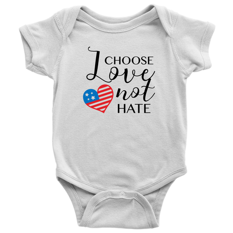 Chose Love Not Hate Baby and Toddler Shirt, Patriotic Baby Clothes
