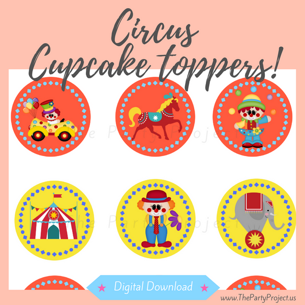 Circus cupcake toppers| Carnivale party printables!