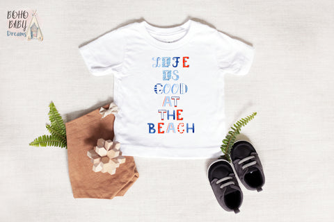 Life is good at the beach baby shirt, Nautical Baby Clothes