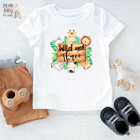 Wild and Three Toddler T-shirt- Birthday Baby Clothes