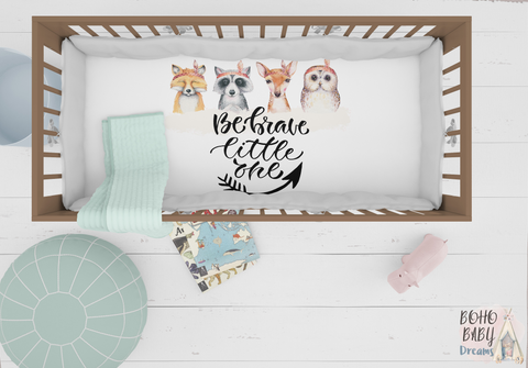 Be Brave Little One Crib Sheets, Woodland Nursery