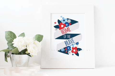 Home of the brave - Patriotic wall art | America Printable wall decorations - DIY Home decor.