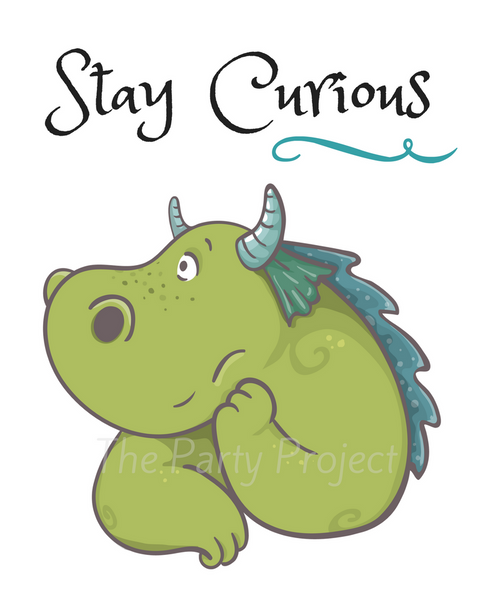 Stay Curious - Dragons wall art | Dragon and princesses Printable wall decorations - DIY Home, nursery and kids room decor.