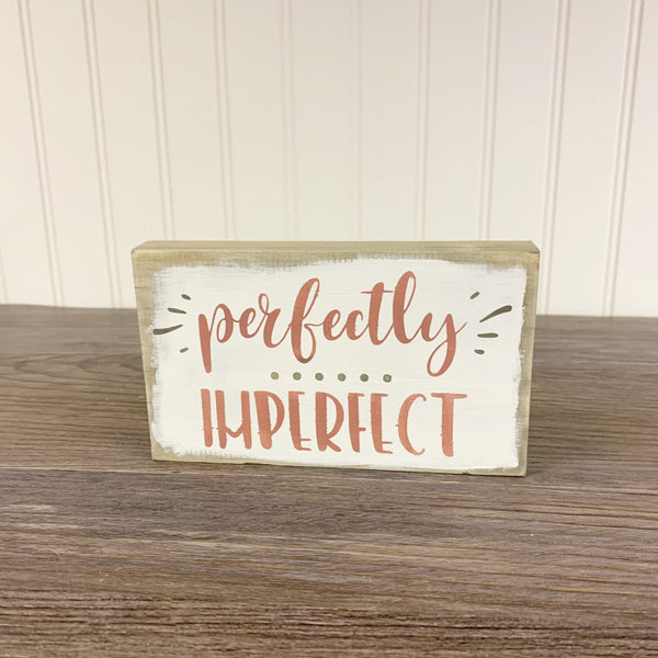 """Perfectly Imperfect"" - Inspirational Mini Sign DIY Kit"