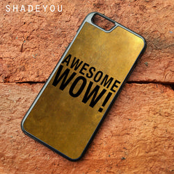 Awesome Wow Hamilton - iPhone 6/6S Case, iPhone 6/6S Plus, iPhone 5 5S SE, Nexus, HTC M9, LG G5, Samsung Galaxy S5 S6 S7 Edge Cases