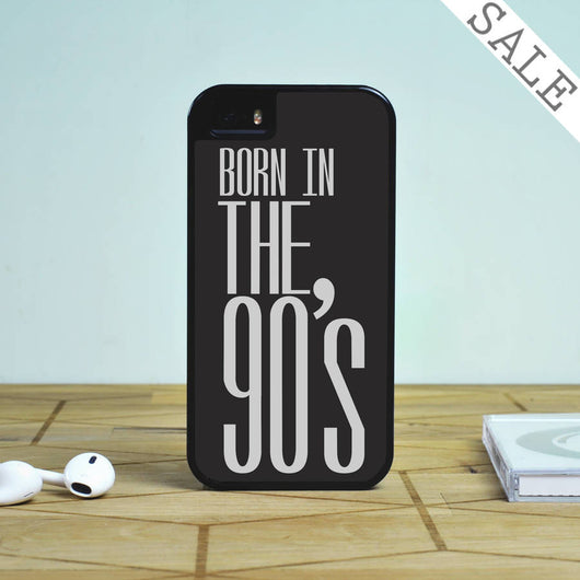 Born in the 90s - iPhone 5S Case, iPhone 5C Case, iPhone 6 Case, plus Samsung Galaxy S4 S5 S6 Edge Cases