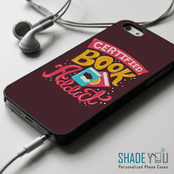 Certified Book Addict - iPhone 4/4S, iPhone 5/5S/5C, iPhone 6 Case, Samsung Galaxy S4/S5/S6 Edge Cases