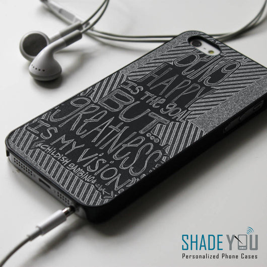 Childish Gambino Lyrics Quotes iPhone 4/4S, iPhone 5/5S/5C, iPhone 6 Case, Samsung Galaxy S4/S5 Cases