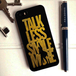 Talk Less Smile More Hamilton - iPhone 6/6S Case, iPhone 5/5S Case, iPhone 5C Case plus Samsung Galaxy S3 S5 S6 Edge Cases