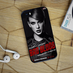 Taylor Swift Bad Blood - iPhone 4/4S, iPhone 5/5S/5C, iPhone 6 Case, Samsung Galaxy S4/S5/S6 Edge Cases
