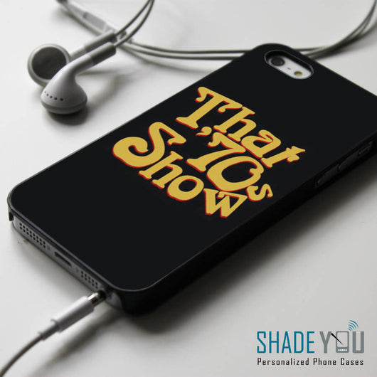 That 70s Show - iPhone 4/4S, iPhone 5/5S/5C, iPhone 6 Case, Samsung Galaxy S4/S5 Cases
