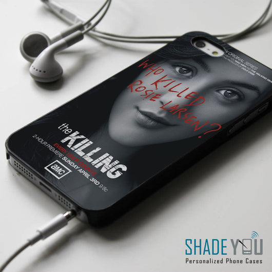 The Killing who killed Rosie Larsen - iPhone 4/4S, iPhone 5/5S/5C, iPhone 6 Case, Samsung Galaxy S4/S5 Cases