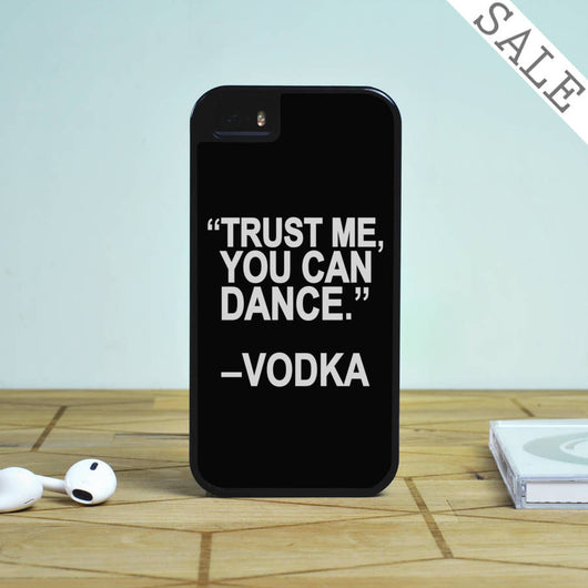 Trust Me You Can Dance - iPhone 5S Case, iPhone 5C Case, iPhone 6 Case, plus Samsung Galaxy S4 S5 S6 Edge Cases