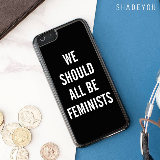 We Should All Be Feminist iphone cases