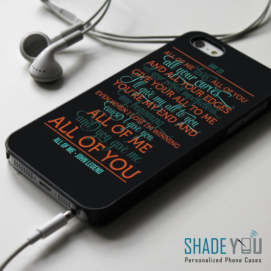 John Legend All of Me Lyrics iPhone 4/4S, iPhone 5/5S/5C, iPhone 6 Case, Samsung Galaxy S4/S5 Cases