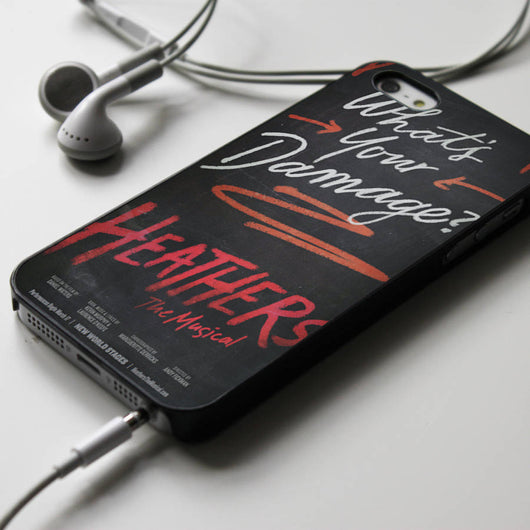 Heathers What's Your Damage? - Broadway Musical iPhone 4/4S, iPhone 5/5S, iPhone 5C Case, Samsung Galaxy S4/S5 Cases