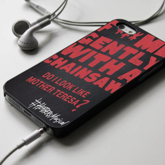 Heathers Fuck Me Gently With a Chainsaw - Broadway Musical iPhone 4/4S, iPhone 5/5S, iPhone 5C Case, Samsung Galaxy S4/S5 Cases