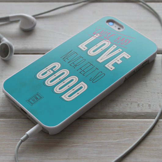 Love Never Felt So Good Lyric - iPhone 4/4S, iPhone 5/5S, iPhone 5C Case, Samsung Galaxy S4/S5 Cases