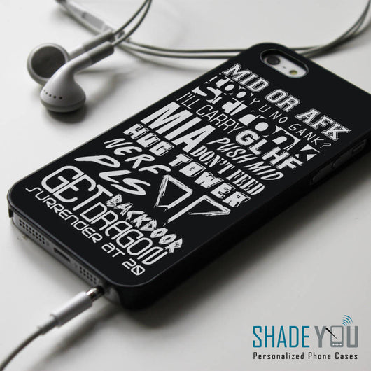 League of Legends DotA Quotes iPhone 4/4S, iPhone 5/5S/5C, iPhone 6 Case, Samsung Galaxy S4/S5 Cases