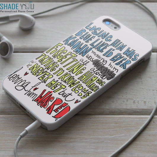 Taylor Swift Red Lyrics - iPhone 4/4S, iPhone 5/5S/5C, iPhone 6 Case, Samsung Galaxy S4/S5 Cases