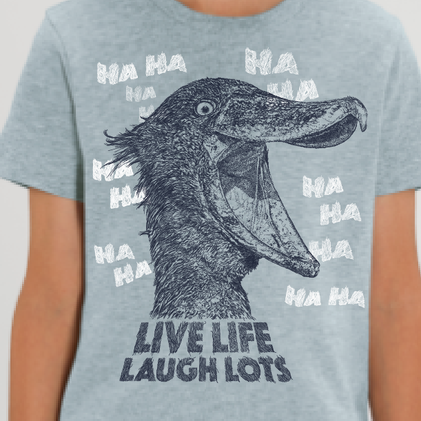 SHOEBILL - Live life laugh lots