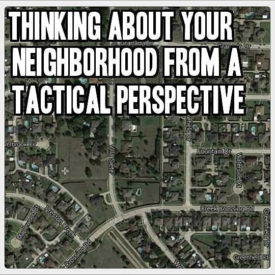 Tactical Perspective of your Neighborhood