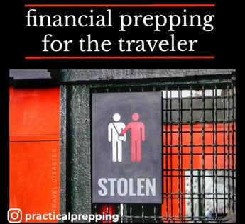 Financial Prepping for a Mugging and Pickpocket while Traveling