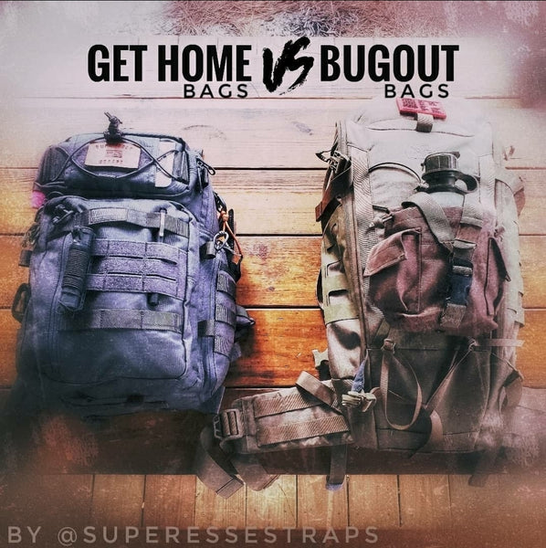 Understanding the difference between Bugout and Get Home Bags.
