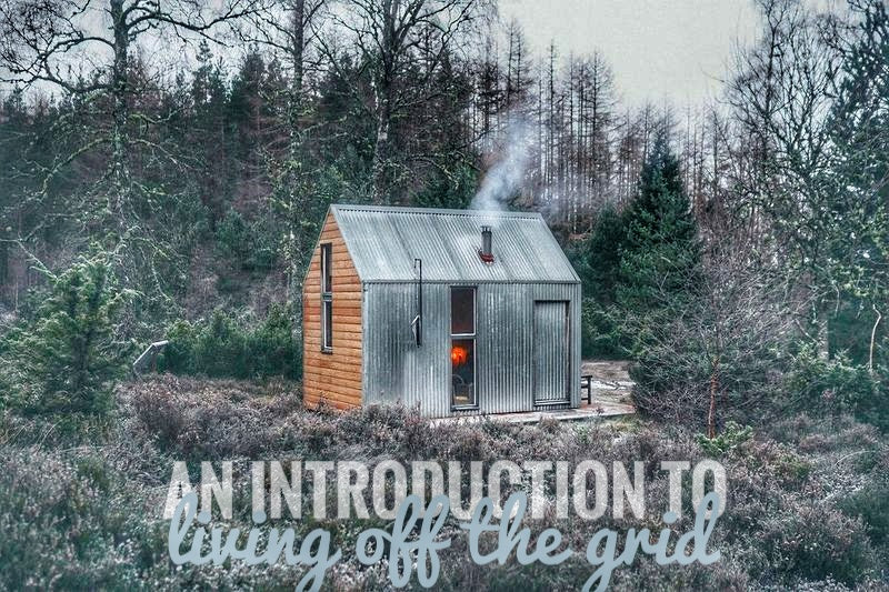 An introduction to living off the grid.