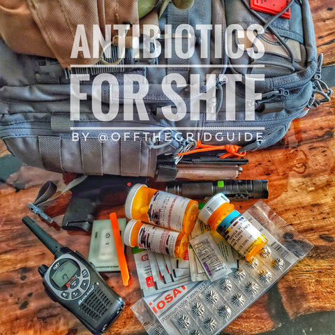Antibiotics for SHTF