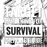 Prepping Guide - Target Hardening for Survival