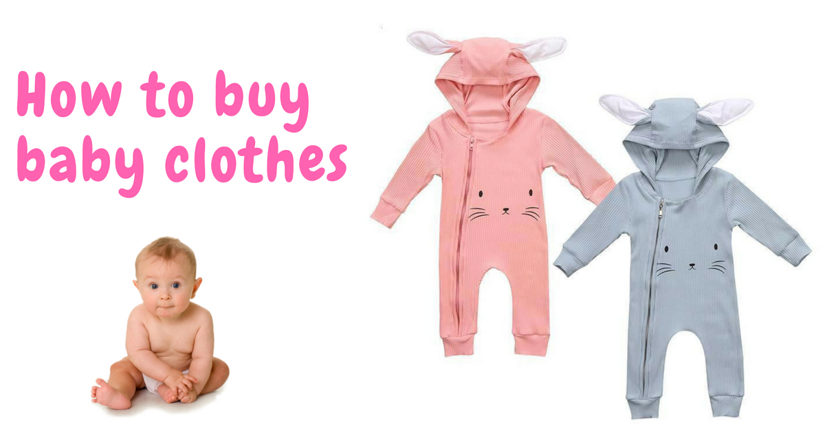 How to buy baby clothes