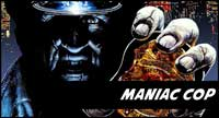 Maniac Cop Clothing And Collectibles At Horrormerch.com