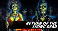 Return Of The Living Dead Clothing And Collectibles At Horrormerch.com