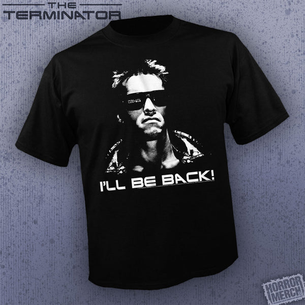 Terminator - I'll Be Back BW [Mens Shirt] - Pre-Order