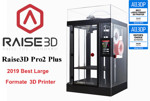 Award Winner Raise3d pro2 plus for 2019