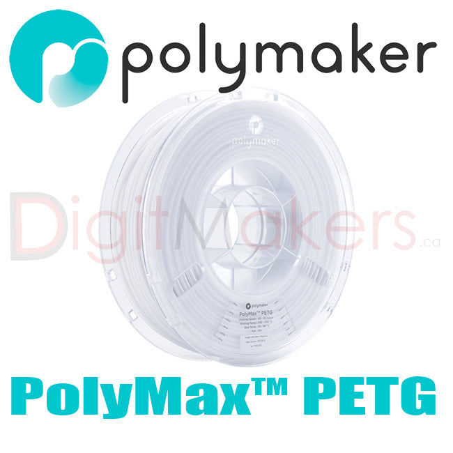 Polymaker PolyMax PETG - 1.75mm 750g - Digitmakers.ca providing 3d printers, 3d scanners, 3d filaments, 3d printing material , 3d resin , 3d parts , 3d printing services