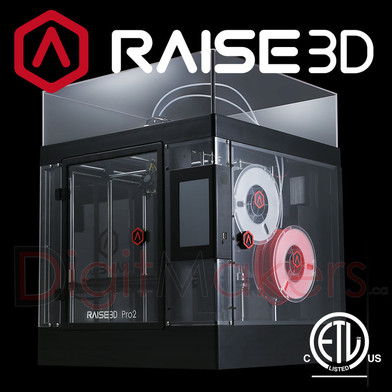 Raise3D Pro2 3D Printer - Digitmakers.ca providing 3d printers, 3d scanners, 3d filaments, 3d printing material , 3d resin , 3d parts , 3d printing services