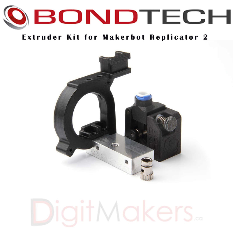 BondTech Makerbot Replicator 2 Kit - Digitmakers.ca providing 3d printers, 3d scanners, 3d filaments, 3d printing material , 3d resin , 3d parts , 3d printing services