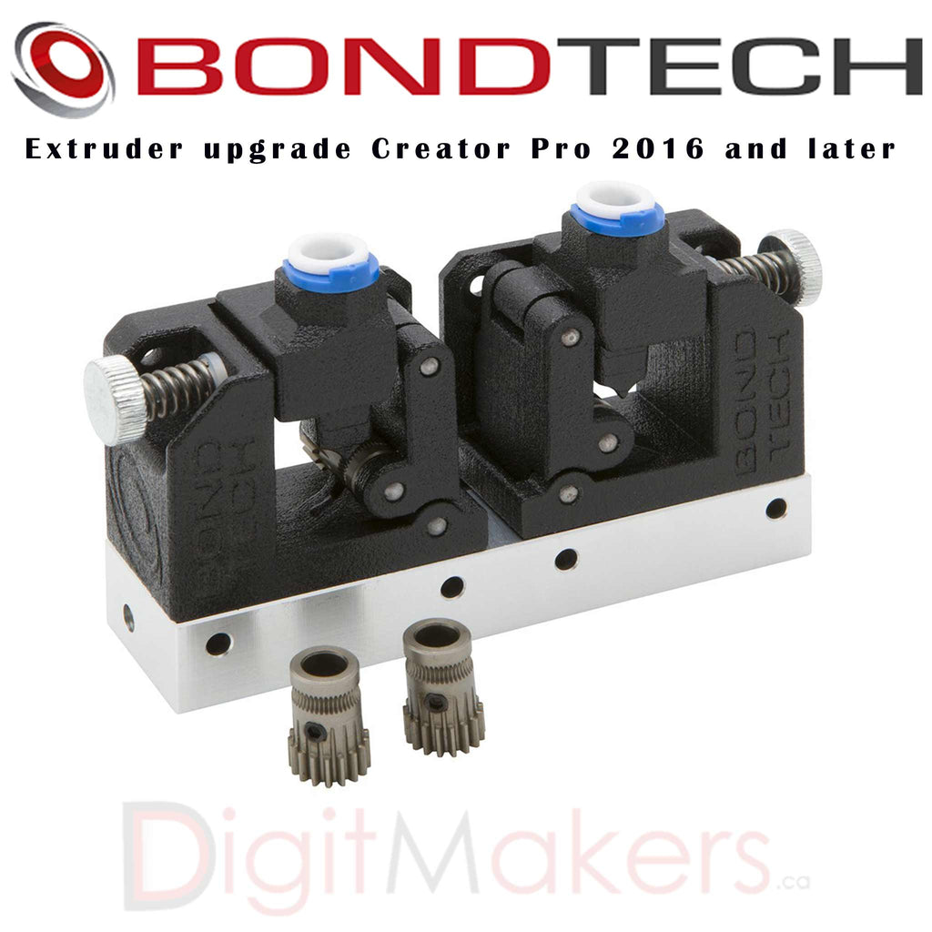 BondTech Extruder upgrade Creator Pro 2016 and later - Digitmakers.ca providing 3d printers, 3d scanners, 3d filaments, 3d printing material , 3d resin , 3d parts , 3d printing services