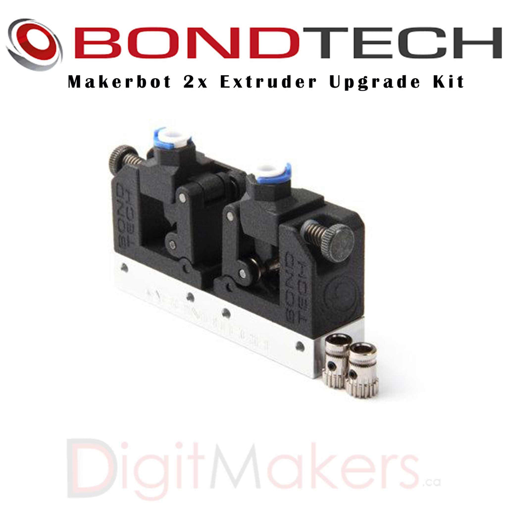 BondTech Makerbot 2x Extruder Upgrade Kit - Digitmakers.ca providing 3d printers, 3d scanners, 3d filaments, 3d printing material , 3d resin , 3d parts , 3d printing services