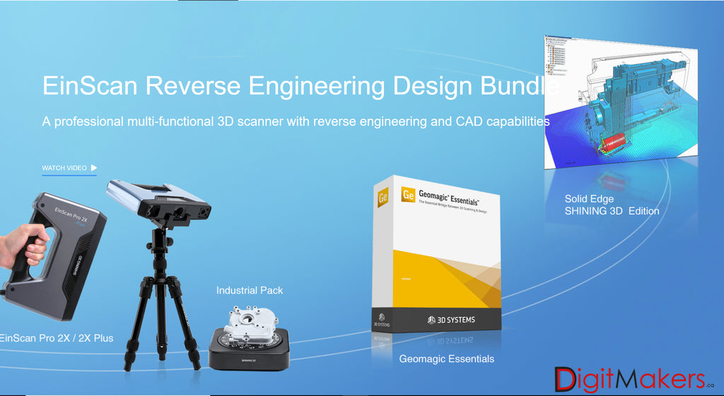 EinScan Reverse Engineering Design Bundle - Digitmakers.ca providing 3d printers, 3d scanners, 3d filaments, 3d printing material , 3d resin , 3d parts , 3d printing services