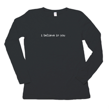 I Believe In You Women's Long Sleeve