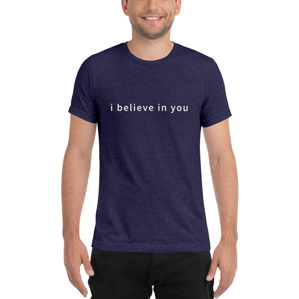 I Believe in You - Short sleeve t-shirt